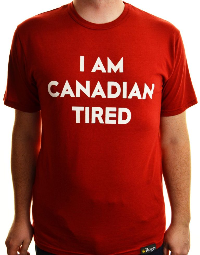 T-shirt Canadian tired